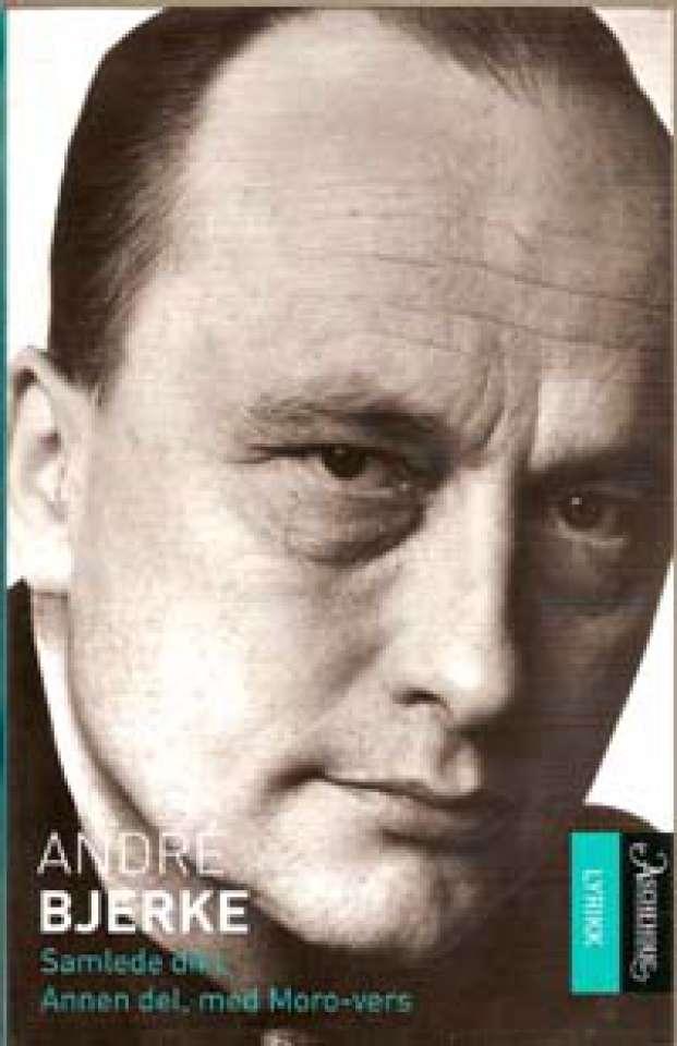 Samlede dikt - Annen del, med Moro-vers 1956-1985