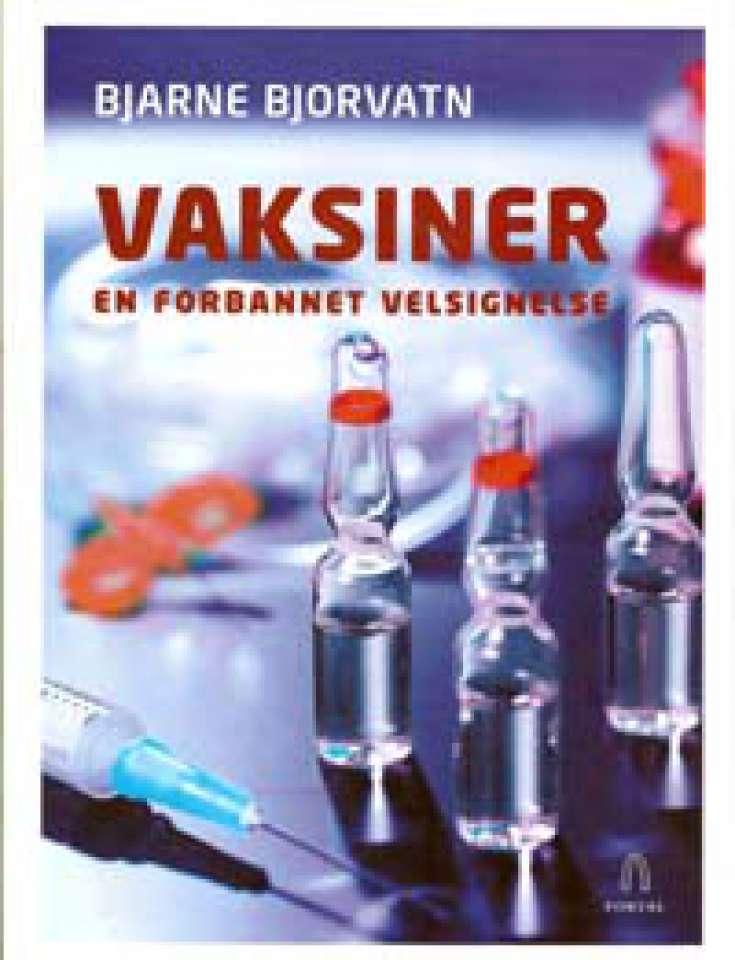 Vaksiner- En forbannet velsignelse