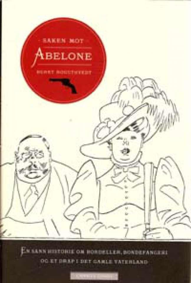 Saken mot Abelone - En sann historie om bordeller, bondefangeri og et drap i det gamle Vaterland