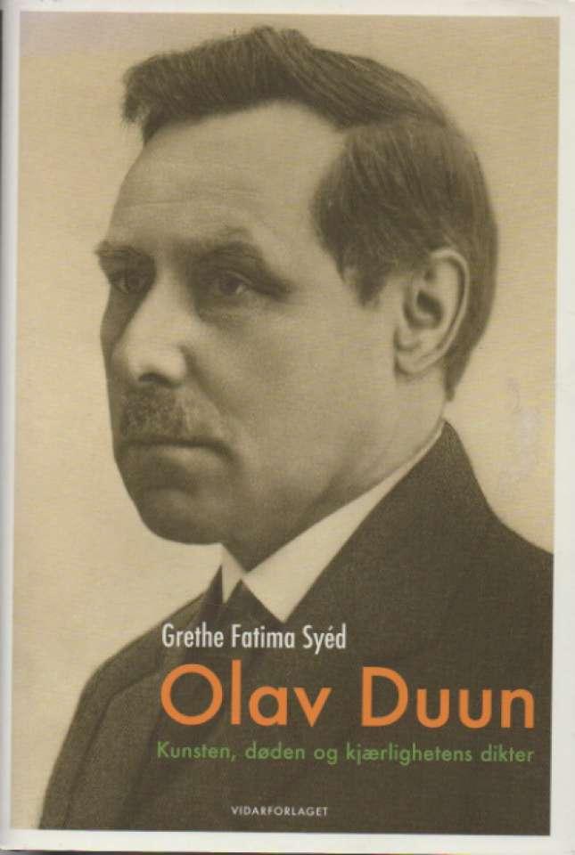Olav Duun – kunsten, døden og kjærlighetens dikter