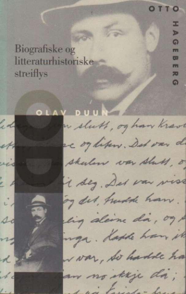 Olav Duun – biografiske og litteraturhistoriske streiflys