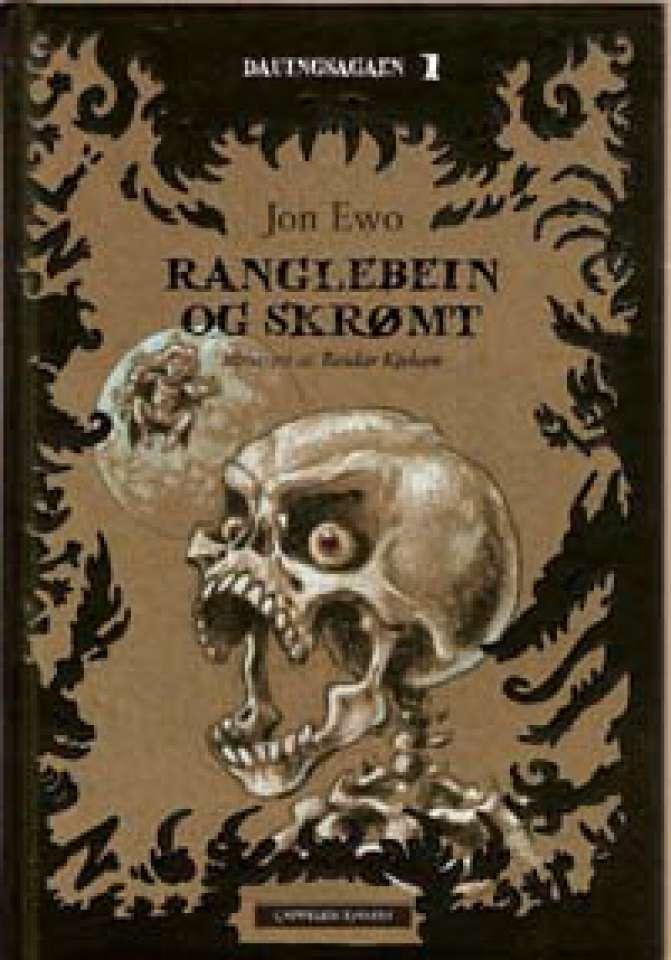 Ranglebein og skrømt - Dauingsagaen 1