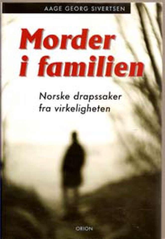 Morder i familien - Norske drapssaker fra virkeligheten
