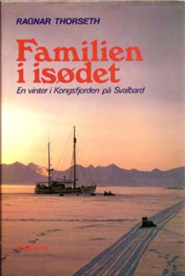 Familien i isødet - En vinter i Kongsfjorden på Svalbard