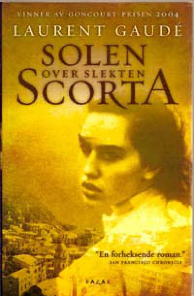 Solen over slekten Scorta - Vinner av Goncourt-prisen 2004
