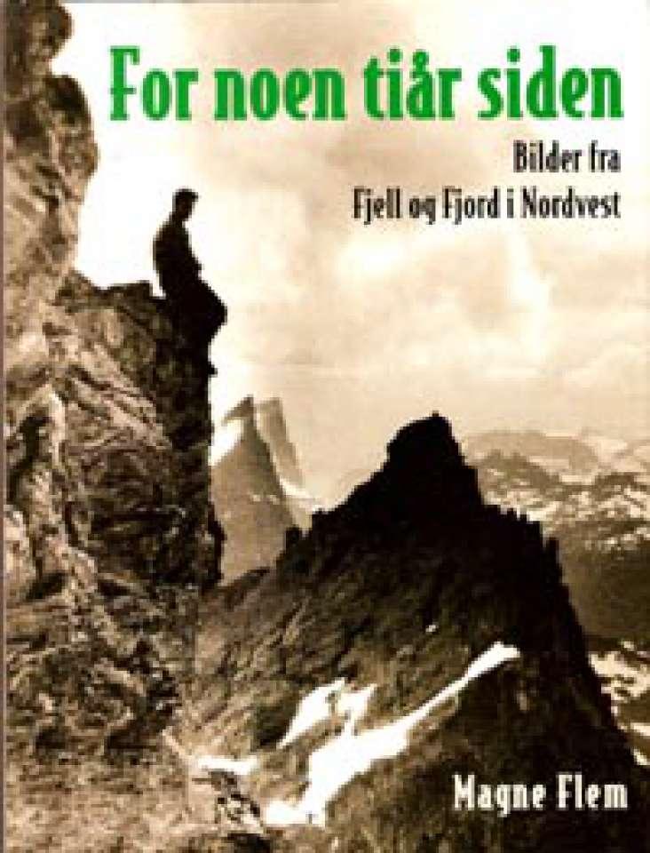 For noen tiår siden - Bilder fra Fjell og Fjord i Nordvest