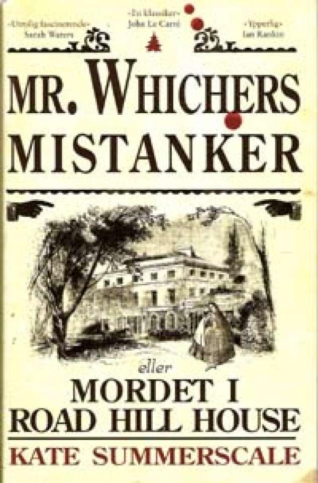 Mr. Whichers mistanker, eller Mordet i Road Hill House