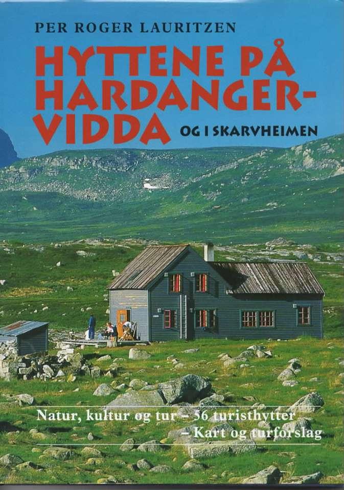 Hyttene på Hardangervidda og i Skarveheimen
