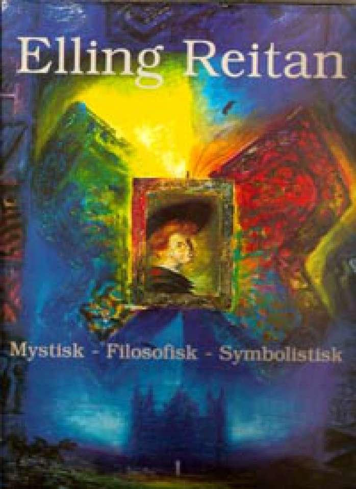 Maleren Elling Reitan - Mystisk - Filosofisk - Symbolistisk