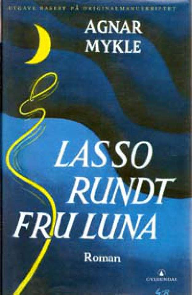 Lasso rundt fru Luna - Utgave basert på originalmanuskriptet