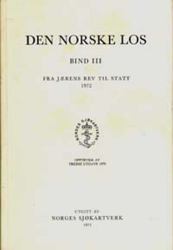 Den Norske Los - Bind III - Fra Jæren rev til Statt
