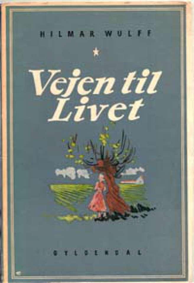 Veien til livet - Signert hilsen til Inger Hagerup!