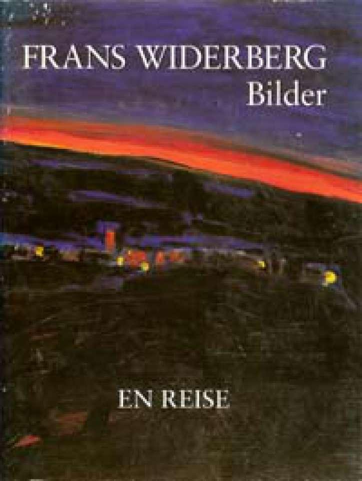 Frans Widerberg - Bilder - En reise