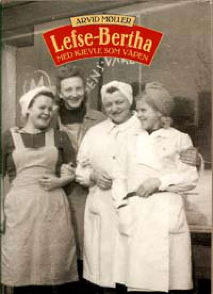 Lefse-Bertha - Med kjevle som våpen