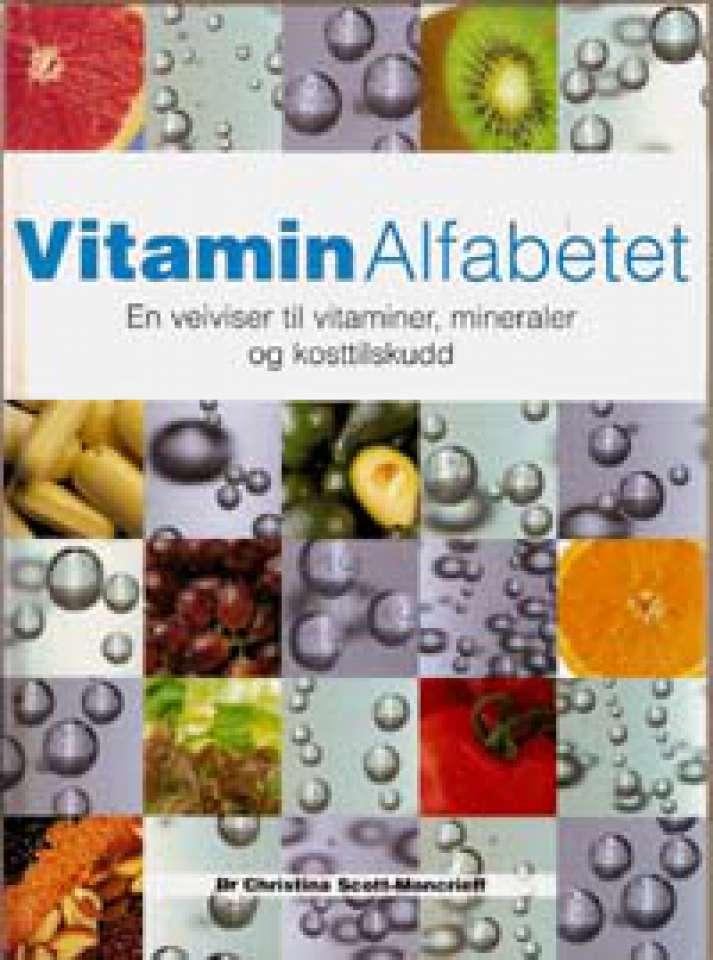 Vitaminalfabetet - En veiviser til vitaminer, mineraler og kosttilskudd