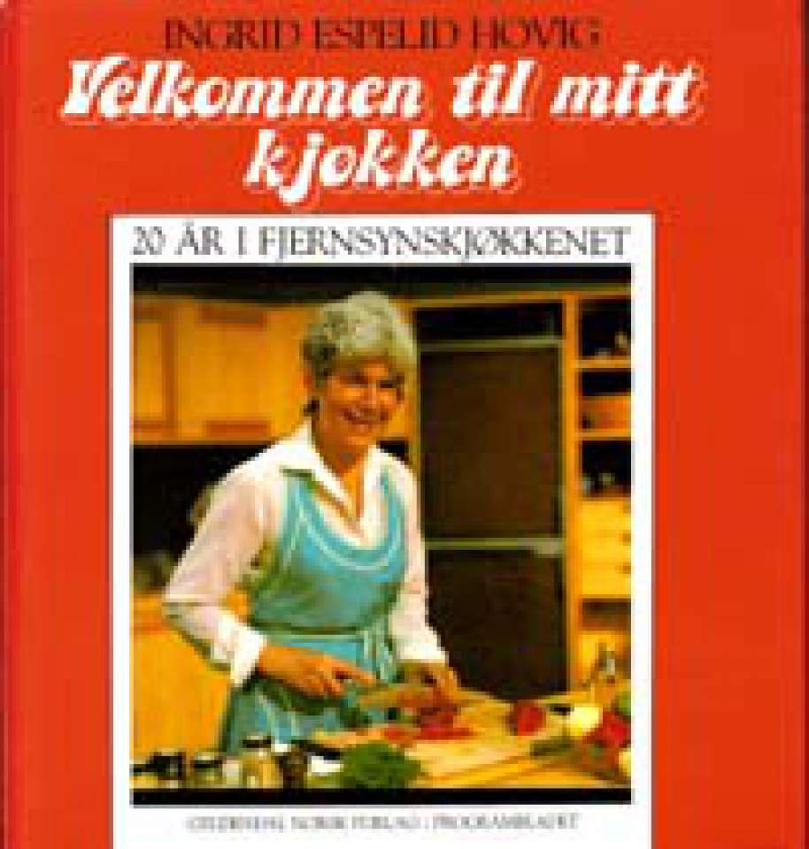 Velkommen til mitt kjøkken - 20 år i Fjernsynskjøkkenet