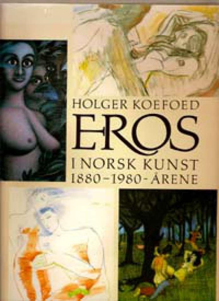 Eros i norsk kunst i 1880-1980-årene