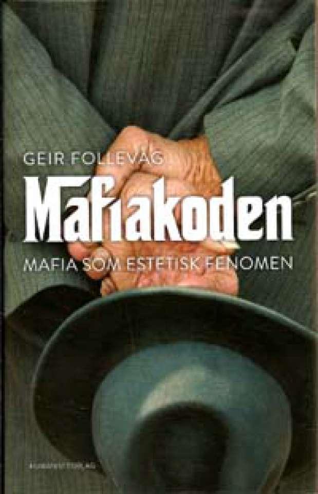 Mafiakoden - Mafia som estetisk fenomén