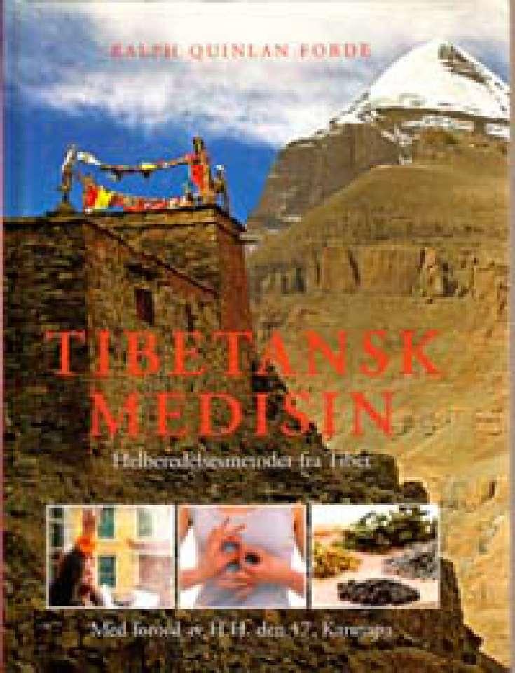 Tibetansk medisin - Helbredelsesmetoder fra Tibet