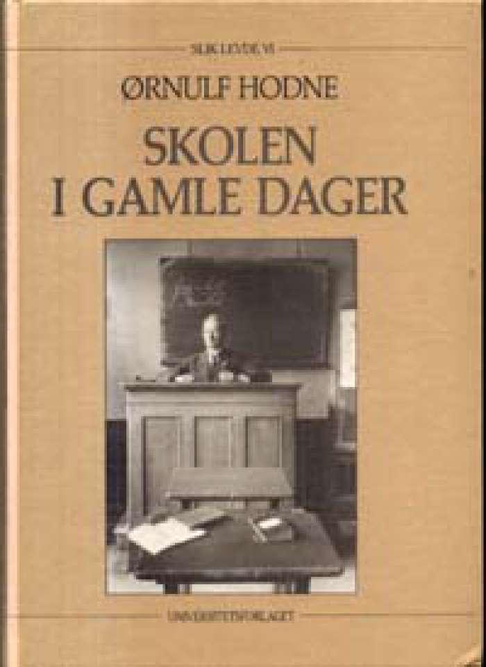 Skolen i gamle dager - Barndomsminner fra den gamle folkeskolen 1885-1925