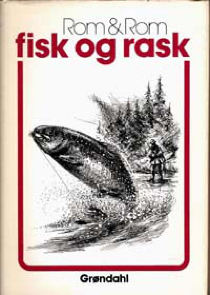 Fisk og rask
