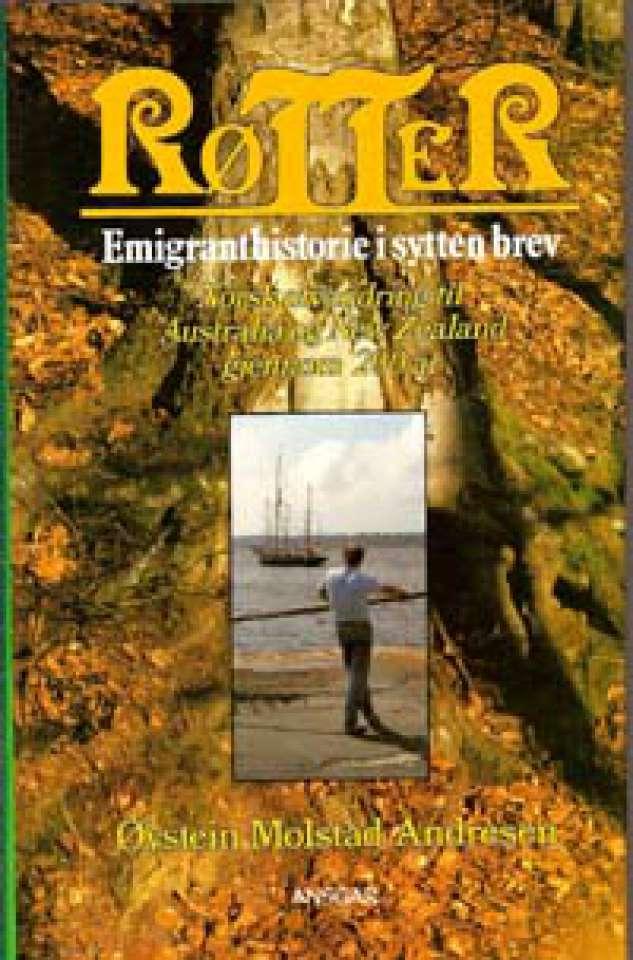 Røtter - Emigranthistorie i sytten brev