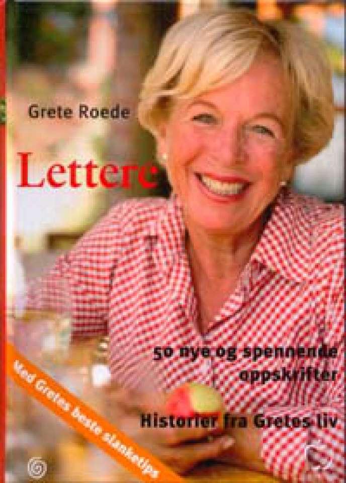 Lettere - 50 nye og spennende oppskrifter - Historier fra Gretes liv