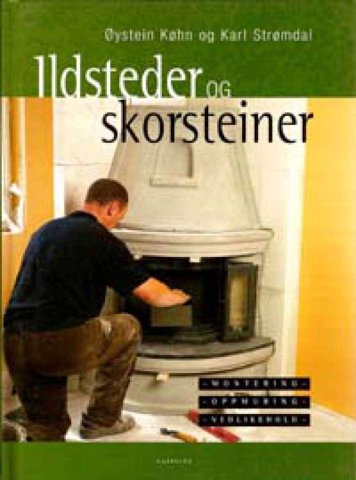 Ildsteder og skorsteiner - Montering - oppmuring - vedlikehold