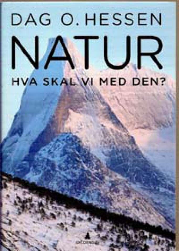 Natur - Hva skal vi med den?
