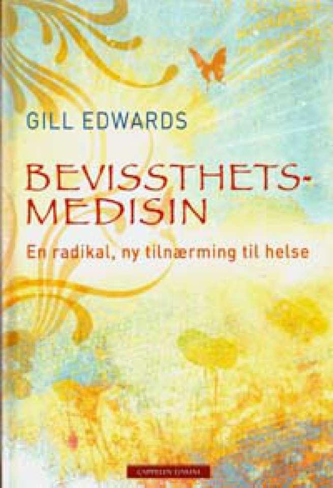 Bevissthetsmedisin - En radikal, ny tilnærming til helse