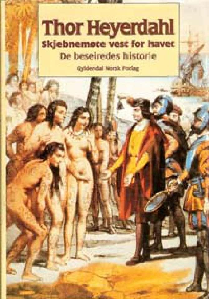 Skjebnemøte vest i havet - De beseiredes historie