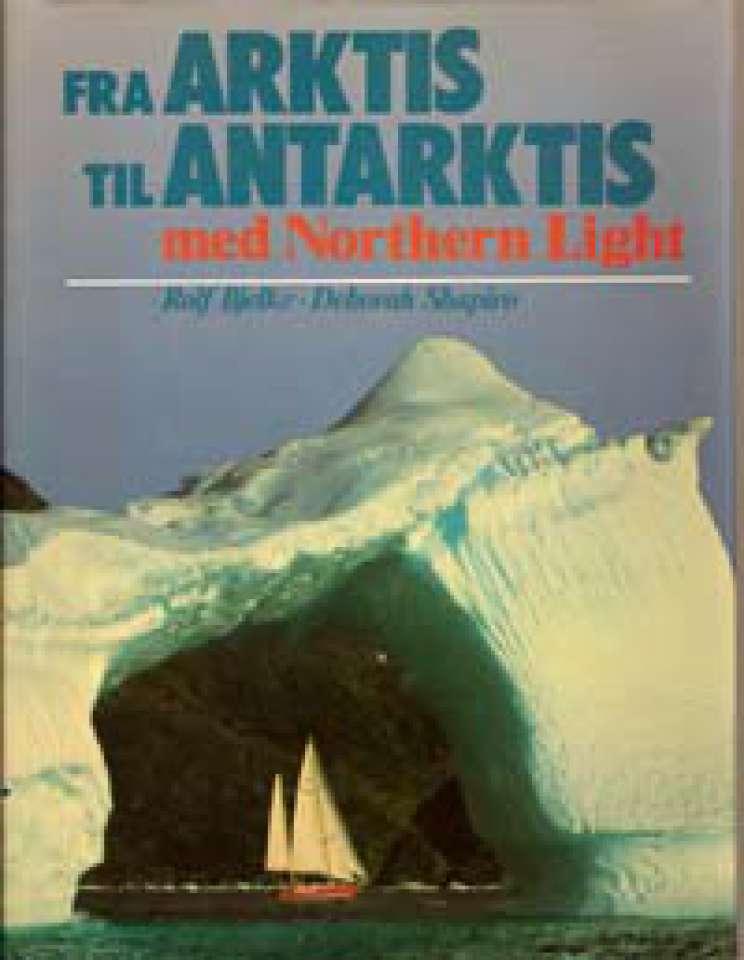 Fra Arktis til Antarktis med Northern Light