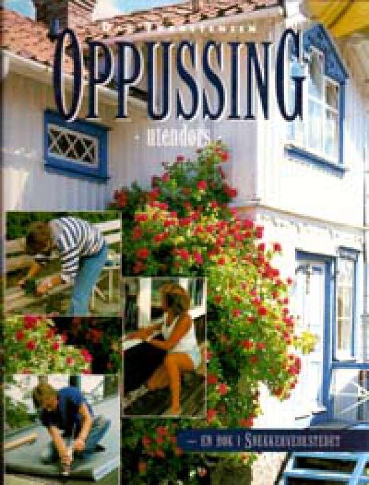 Oppussing - Utendørs - En bok i Snekkerverkstedet