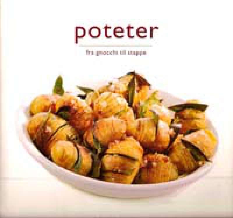 Poteter - Fra Gnocchi til stappe
