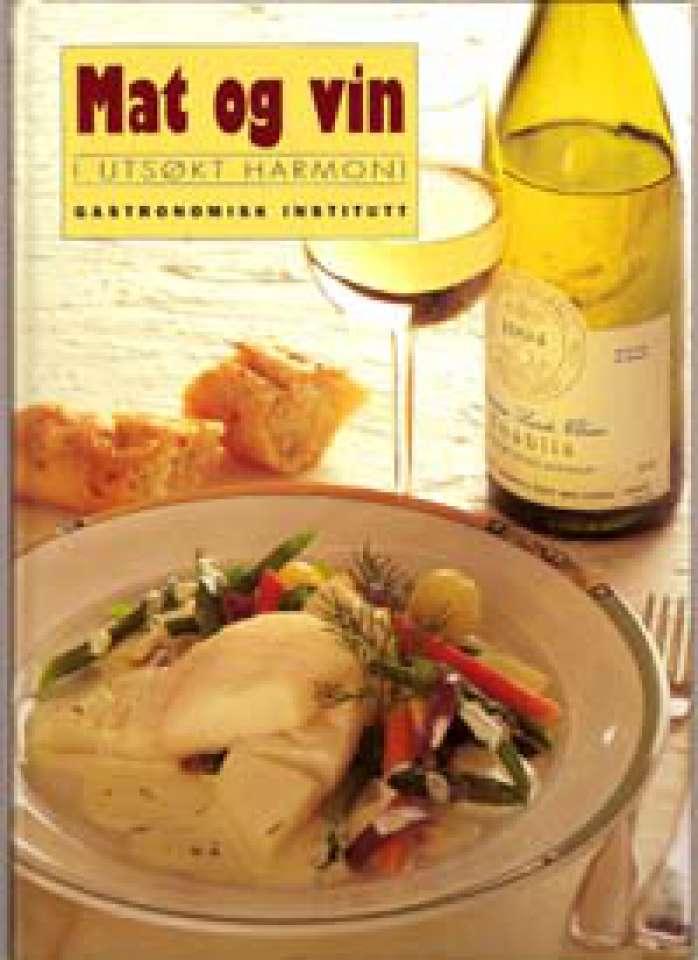 Mat og vin i utsøkt harmoni - Gastronomisk Institutt