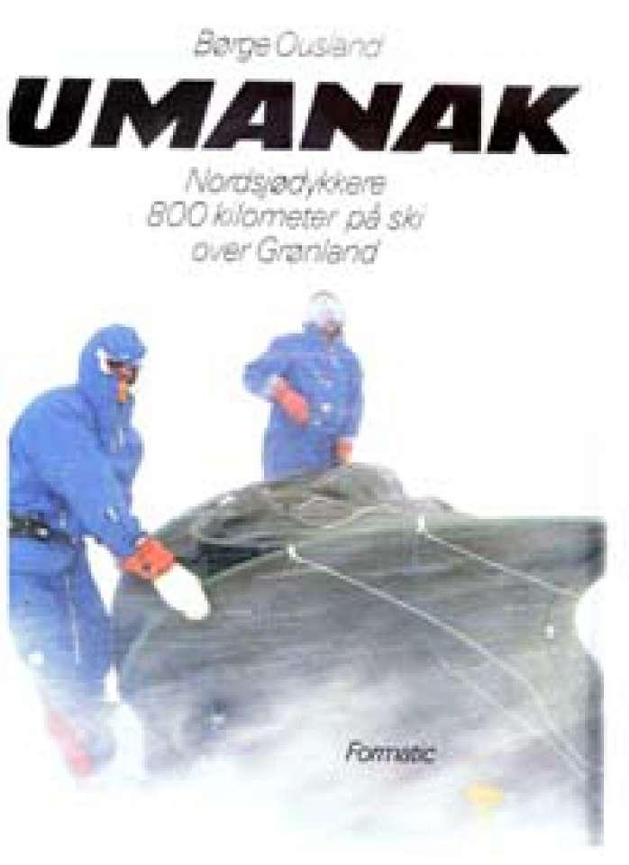 Umanak - Nordsjødykkere 800 kilometer på ski over Grønland