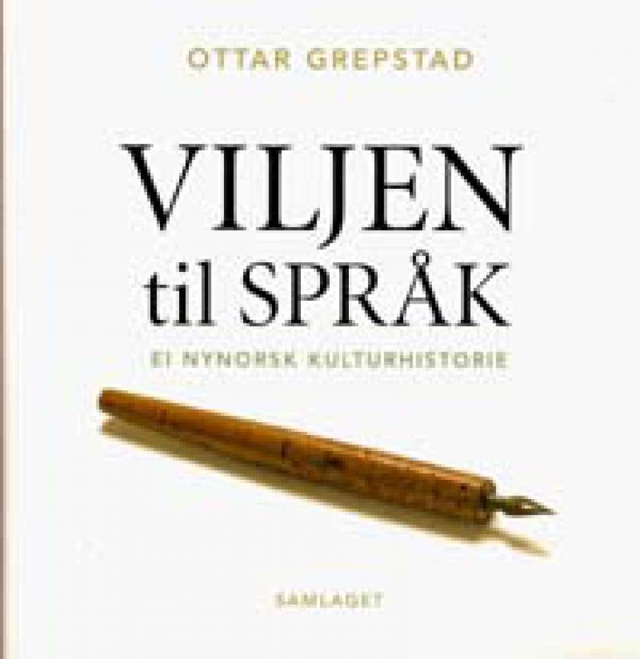 Viljen til språk - Ei nynorsk kulturhistorie - Signert!
