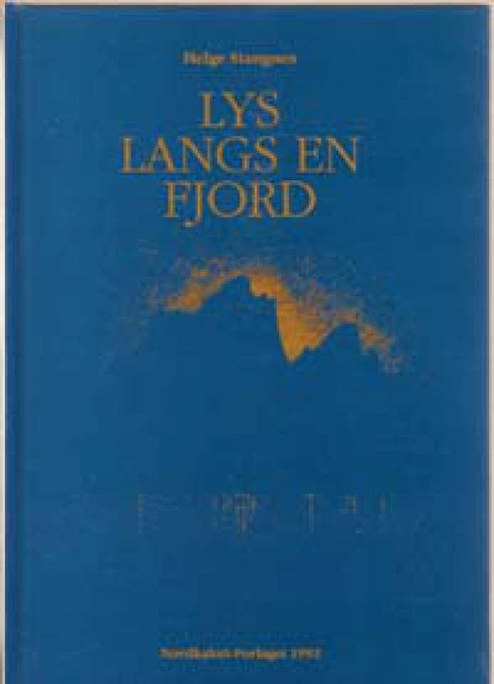 Lys langs en fjord - Viser og dikt