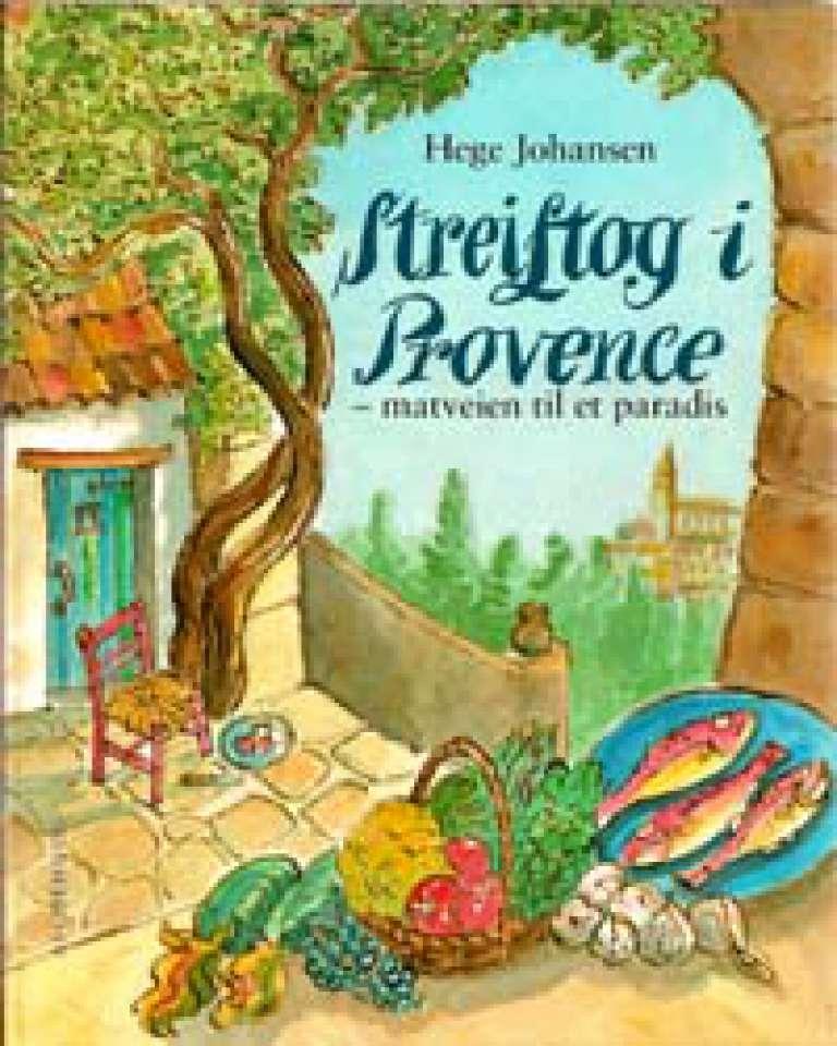 Streiftog i Provence - matveien til et paradis
