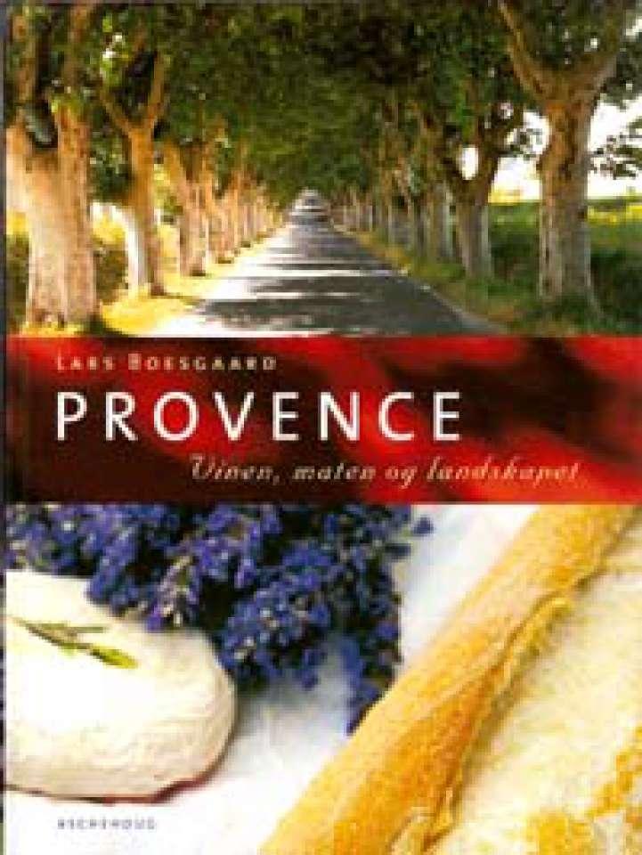 Provence - Vinen, maten og landskapet