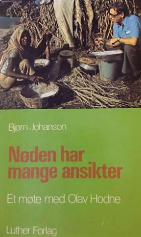 Nøden har mange ansikter - et møte med Olav Hodne