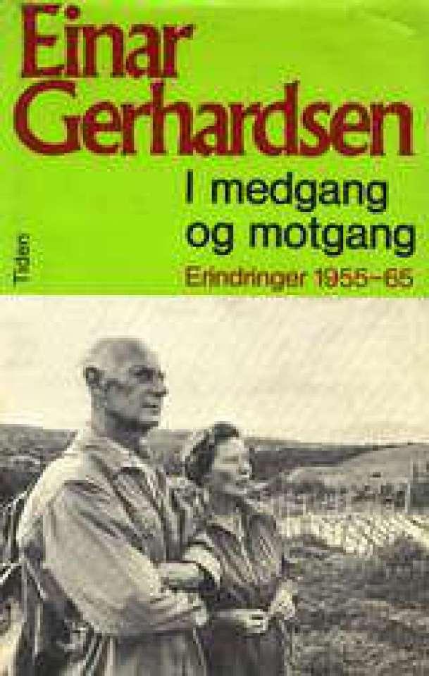 I medgang og motgang - Erindringer 1955-65