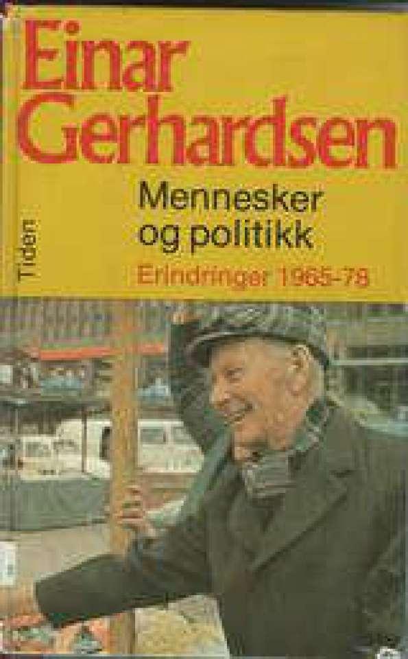 Mennesker og politikk - Erindringer 1965-78