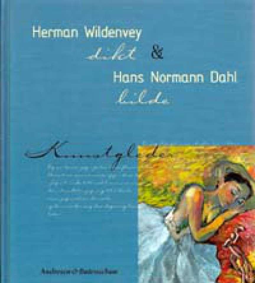 Herman Wildenwey & Hans Normann Dahl - Kunstgleder