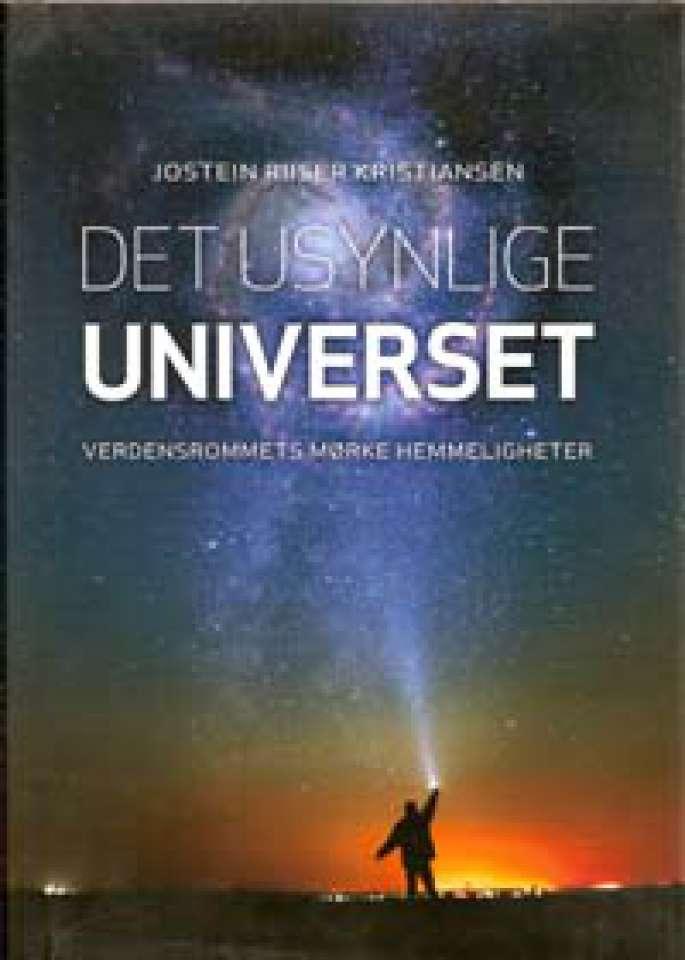 Det usynlige universet - Verdensrommets mørke hemmeligheter
