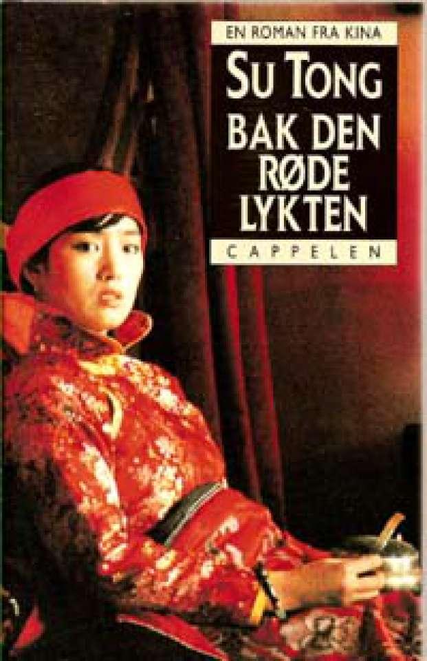 Bak den røde lykten - En roman fra Kina