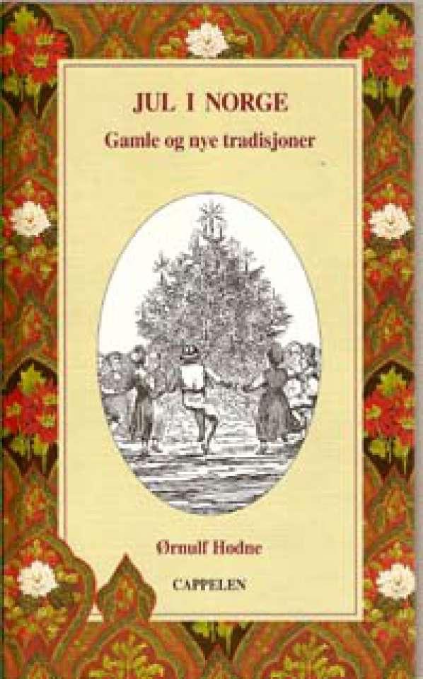 Jul i Norge - Gamle og nye tradisjoner