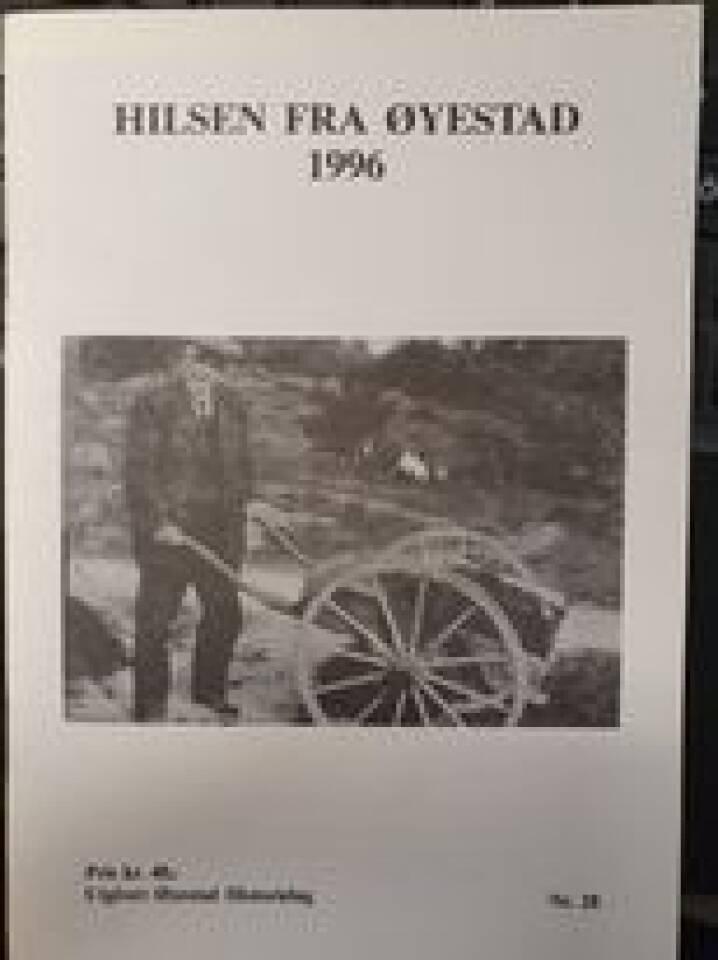 Hilsen fra Øyestad nr. 28 - 1996