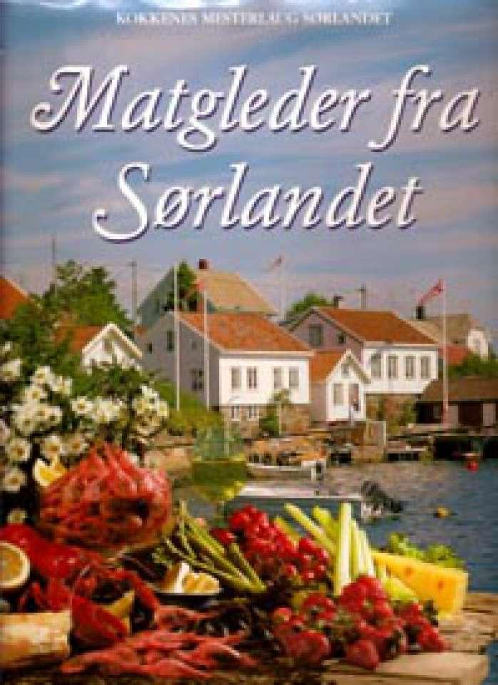 Matgleder fra Sørlandet - Kokkenes mesterlaug Sørlandet