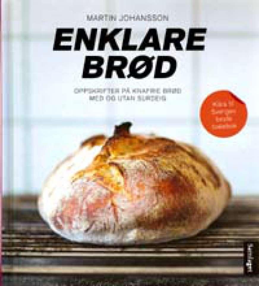 Enklare brød - Oppskrifter på knafrie brød med og utan surdeig